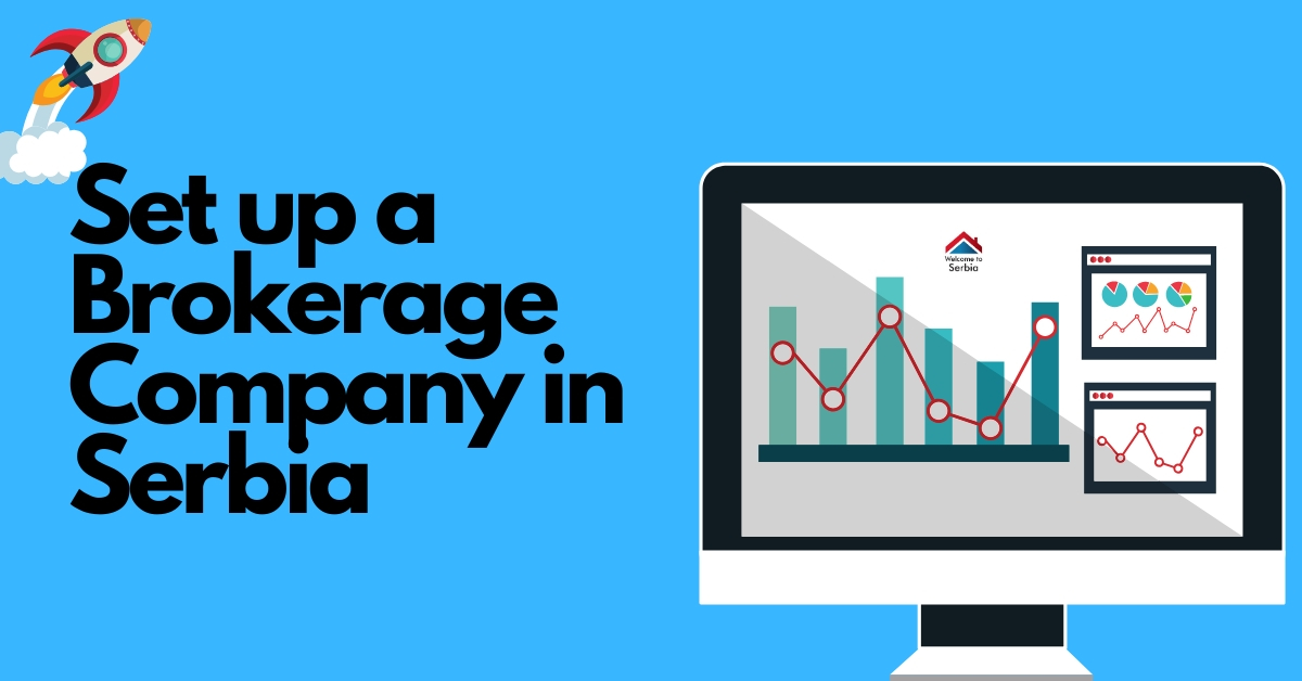 6 Reasons why to set up a Brokerage Company in Serbia