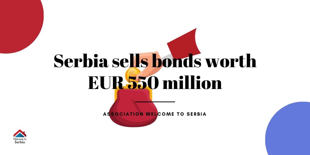Serbia sells bonds worth EUR 550 million